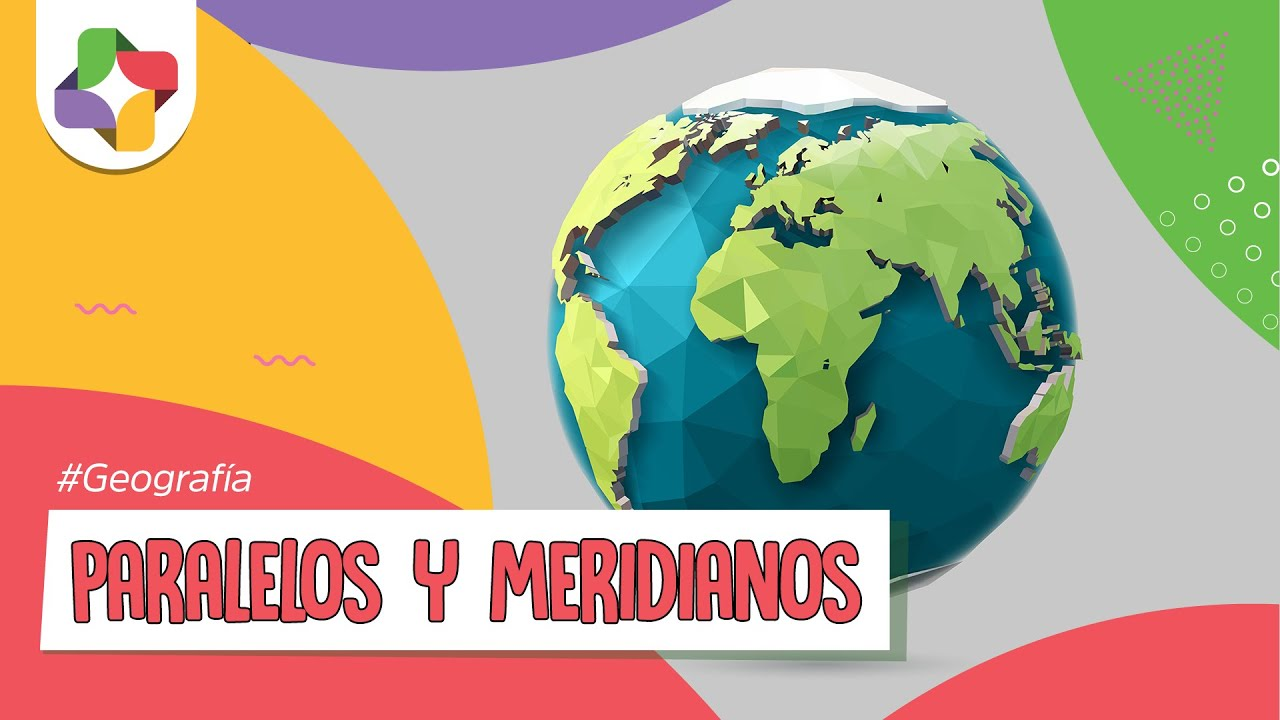 Paralelos y Meridianos  Geografa  Educatina  YouTube
