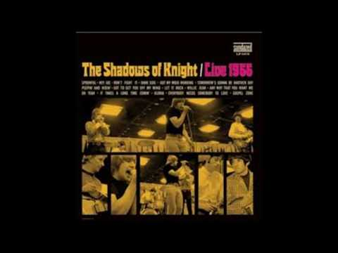 The Shadows Of Knight. Raw & Live At The Cellar 1966. (Full Album HQ 1080p)