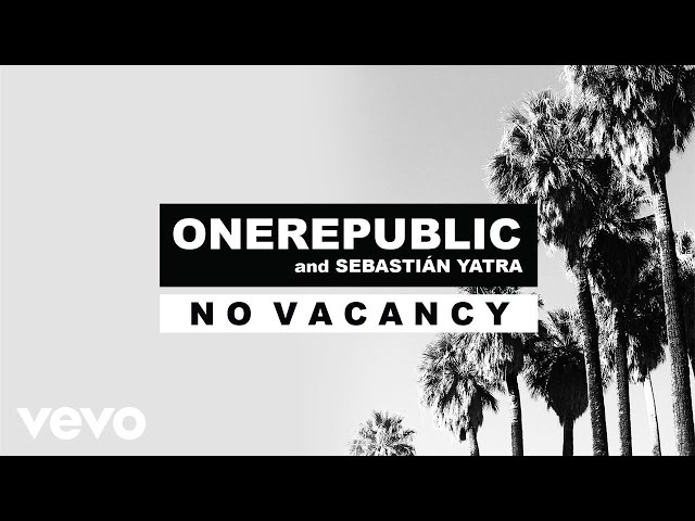 OneRepublic, Sebastián Yatra - No Vacancy (Audio)