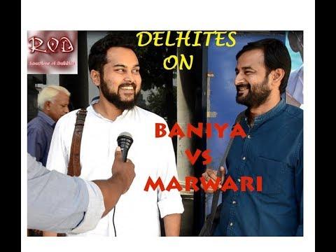 BANIYA v/s MARWARI | Public Reactions | Views of Delhites