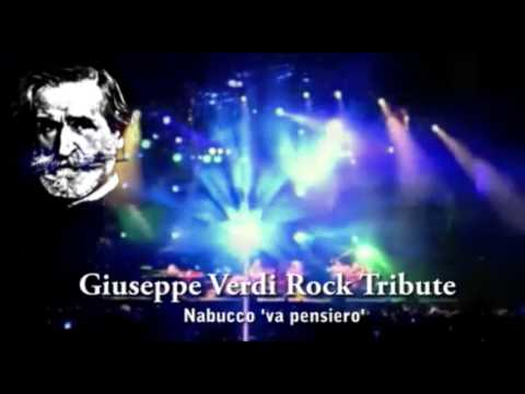 "Va pensiero ""Nabucco"". Giuseppe Verdi Rock Tribute"