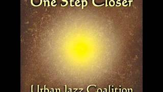 Urban Jazz Coalition  -  When I Think Of You