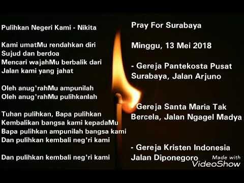 Pray For Surabaya - Pulihkan Negeri Kami (Nikita Feat Glenn Fredly)
