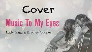 Music to My Eyes (traduzione Italiano)(cover) Video
