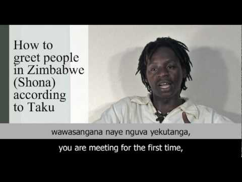 How to greet people in Zimbabwe (Shona) according to Taku.