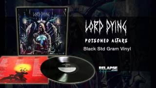 "LORD DYING - ""A Wound Outside Of Time"" (Official Track)"