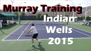 Andy Murray Training 2015 | Court Level View