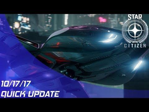 Star Citizen: Quick Update (10/17/17)