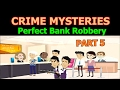 UNSOLVED CRIME MYSTERY POPULAR RIDDLES - Can You Solve It? (PART 5)