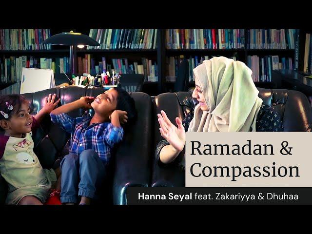 Storytelling with Zakariyya & Dhuhaa | Ramadhan & Compassion | Hanna Seyal