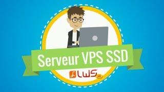 Serveur VPS SSD LWS : Améliorez les performances de votre site