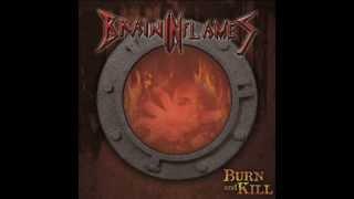 Brain in Flames - Burn and Kill [SINGLE]