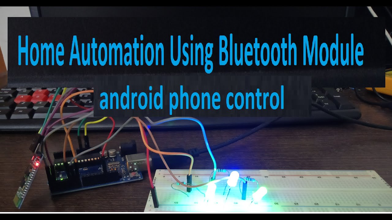 Phone control Home Automation using Bluetooth Module
