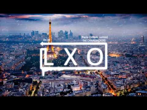 The Chainsmokers - Paris ( Vinai remix )