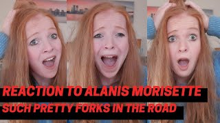 Reaction to Such Pretty Forks In The Road by Alanis Morisette - I AM SPEECHLESS!!