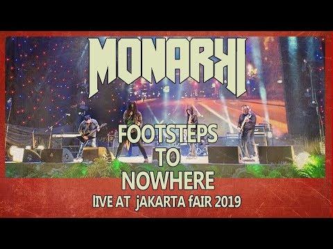 MONARKI LIVE - FOOTSTEPS TO NOWHERE - #jakartafair2019 #jiexpo #dapurletter