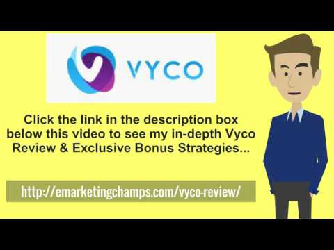 [Vyco Review] Honest Review & Bonus Strategies
