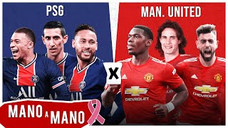 PSG 2020 X MANCHESTER UNITED 2020 - MANO A MANO