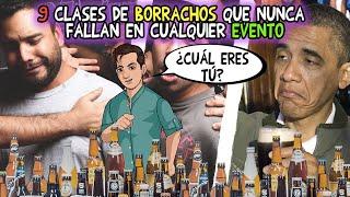 9 clases de borrachos que nunca faltan en las fiestas