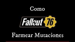 Guia Fallout 76: Como Farmear Mutaciones