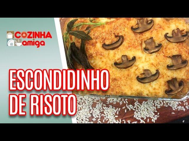 Escondidinho de Risoto de Queijo Cremoso - Giuliana Giunti | Cozinha Amiga (14/01/19)