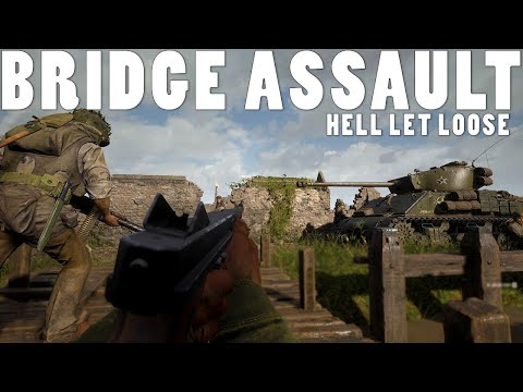 Bridge Assault In Hell Let Loose