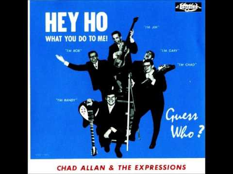 Chad Allan & The Expressions - Hey Ho (1965)