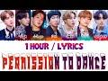 BTS 방탄소년단 - Permission to Dance 1 Hour With Lyrics | 1시간