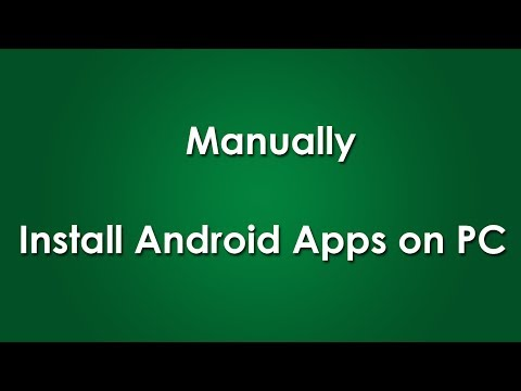 Install Android Apps on PC Manually