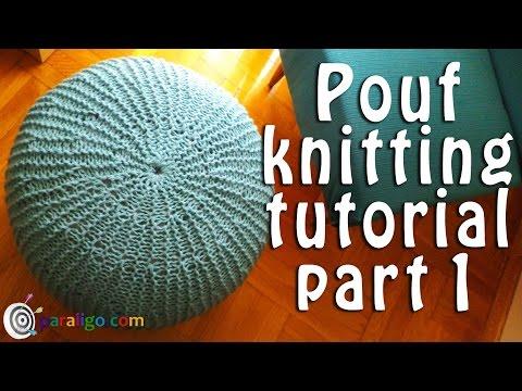 Pouf ottoman knitting tutorial part 1