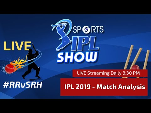 #IPL2019 Match Day 36 | Rajasthan Royals vs Sunrisers Hyderabad I I #RRvSRH