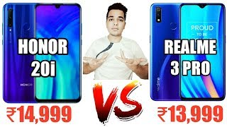 Honor 20i Vs Realme 3 Pro Comparison - Best Smartphone Under 15000? [Hindi]