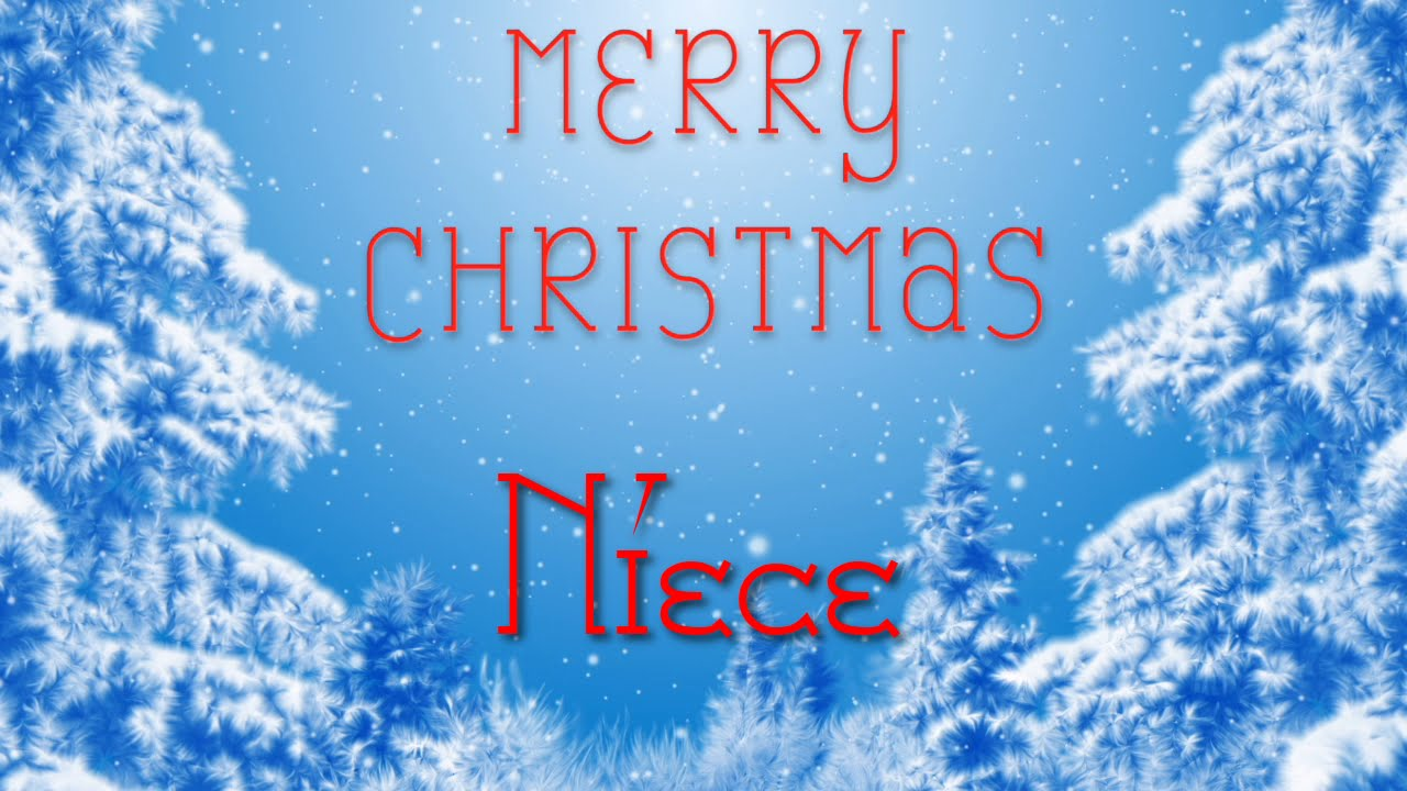 Merry Christmas Niece.Merry Christmas Niece A Special Message Just For You
