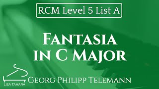 Fantasia in C Major by Georg Philipp Telemann (RCM Level 5 List A - 2015 Piano Celebration Series)