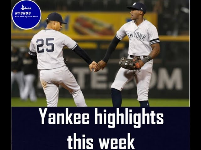 Yankee highlights this week