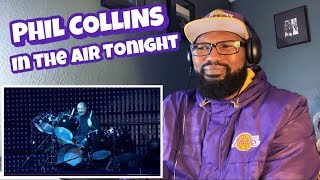 Phil Collins - In The Air Tonight | REACTION