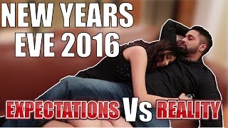 NEW YEARS EVE 2016 - Expectations Vs Reality thumbnail