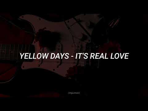 [Yellow Days - It's Real Love//Sub. Español]