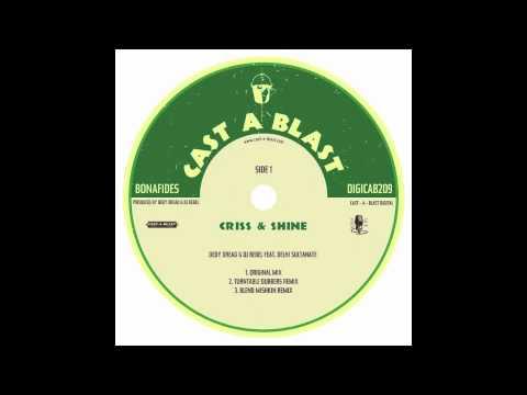 Delhi Sultanate w/ DJ Rebel & Dedy Dread - Criss & Shine