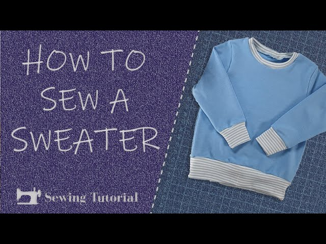 How to Sew This Simple Sweater | Tutorial | DIY