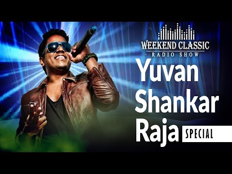 Yuvan Shankar Raja Special Weekend Classic | Radio Show | Hit Songs & Unheard Stories with RJ Mana