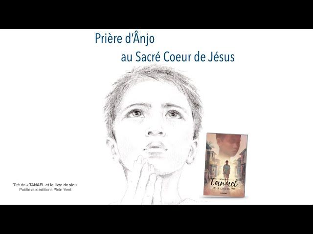 PRIÈRE D'ÂNJO AU SACRÉ COEUR DE JÉSUS