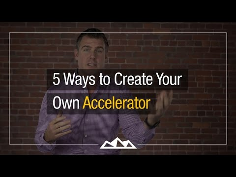 "5 Ways to Create Your Own ""Personal"" Startup Accelerator 