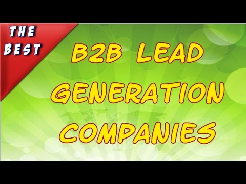 B2B Lead Generation Companies For More Profit