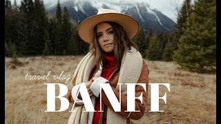 TRAVEL VLOG: BANFF, ALBERTA