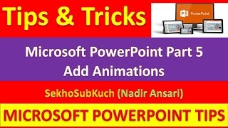 Microsoft PowerPoint Part 5 : Animations : PowerPoint Tips and Tricks [Urdu / Hindi]