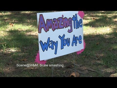 Scene@W&M: Scale smashing