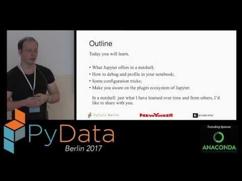 Gerrit Gruben - Leveling up your Jupyter notebook skills