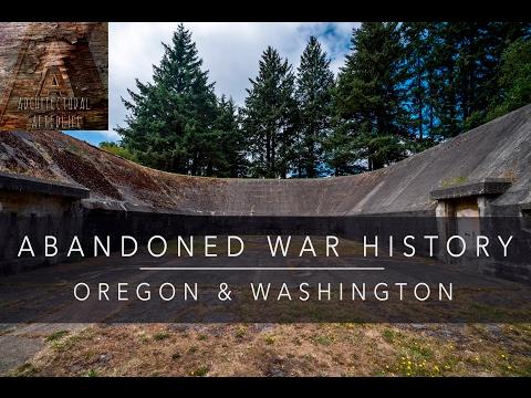 ABANDONED WAR HISTORY - Oregon and Washington