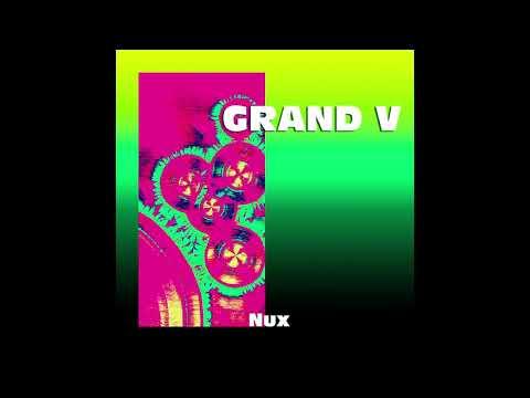Grand V - NUX [UTMVA004]